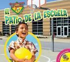 El Patio de La Escuela by Katherine Balcom (Hardback, 2015)