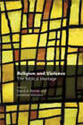 Religion and Violence: The Biblical Heritage by Sheffield Phoenix Press (Hardback, 2008)