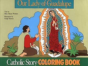 Our Lady of Guadalupe by Windeatt, Mary Fabyan