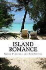 Island Romance by Bob Fitting (Paperback / softback, 2013)