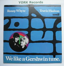 RONNY WHYTE / TRAVIS HUDSON - We Like A Gershwin Tune - Ex LP Record Monmouth