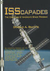 ISScapades: The Crippling of America's Space Program by Donald A. Beattie (Paperback, 2007)
