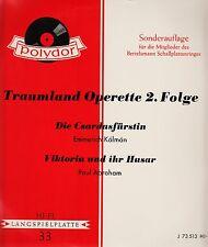 *- Vinyl-LP -Traumland OPERETTE 2. Folge - Die CSARDASFÜRSTIN/VIKTORIA und ihr..