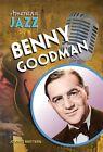 Benny Goodman by Joanne Mattern (Hardback, 2012)