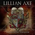 XI: The Days Before Tomorrow by Lillian Axe (CD, Jan-2012, AFM Records)
