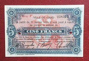 Gand - Gent - Magnifique Billet De Nécessité De 5 Francs Du 1-1-1916 --- Rare Un Enrichit Et Nutritif Pour Le Foie Et Les Rein