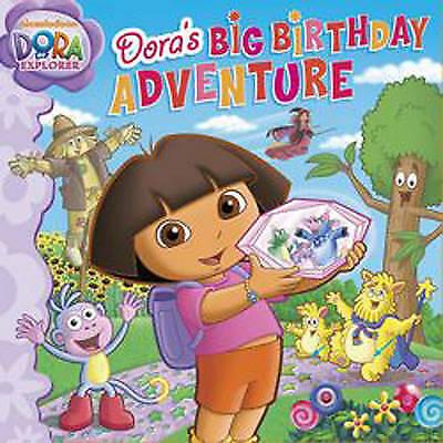 Dora's Big Birthday Adventure by Nickelodeon (Paperback, 2010)