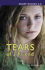 Tears of a Friend by Jo Cotterill (Paperback, 2013)