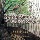 In the Deep Woods of Dudleytown by Lorrie Lisi (Paperback / softback, 2013)
