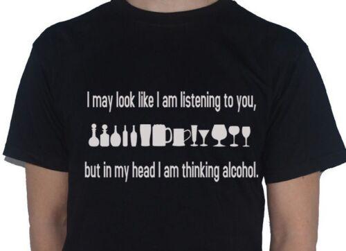 Alcool-je peut ressembler im écoute mais dans ma tête.. drôle drinking t-shirt