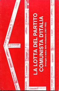 La-lotta-d-PARTITO-COMUNISTA-D-ITALIA-Strategia-e-tattica-d-rivoluzione-1921-22