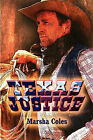 Texas Justice by Marsha Coles (Paperback / softback, 2009)