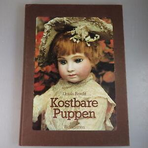 Einfach Zu Verwenden 51142 Ursula Brecht: Kostbare Puppen 1980 Mit Autograph Widmung