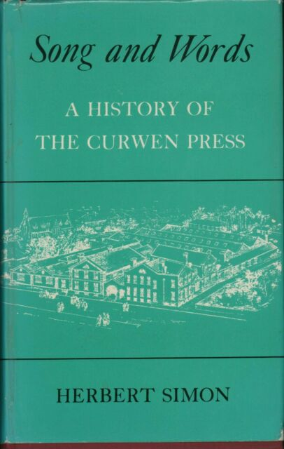 Song and Words: A History of the Curwen Press. HL2.1213