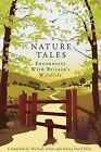 Nature Tales: Encounters with Britain's Wildlife by Allen Michael, Sonya Patel Ellis (Hardback, 2010)
