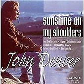 John Denver - Sunshine on My Shoulders (2004)