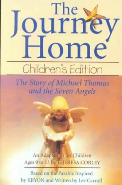 Journey Home : The Story of Michael Thomas Ans the Seven Angels, Paperback by...
