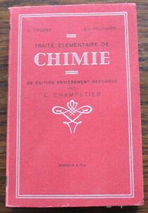 Traite-elementaire-de-CHIMIE-1948-L-Troost-L-Pechard-G-Champetier