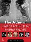Atlas of Cardiovascular Emergencies von Cedric Lefebvre (2015, Gebundene Ausgabe)