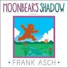 Moonbear's Shadow by Frank Asch (Paperback / softback, 2014)