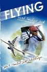 Flying with Smilin' Jack: A Pilots Life in the Air by John R  Smilin' Jack  Schillinger (Paperback / softback, 2009)