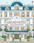 Grand Hotel Doll's House Sticker Book by Jonathan Melmoth (Paperback, 2016)
