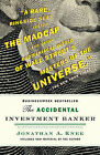 The Accidental Investment Banker: Inside the Decade That Transformed Wall Street by Jonathan A. Knee (Paperback, 2007)