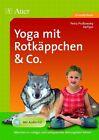 Yoga mit Rotkäppchen & Co. von Petra Prossowsky und DeFlyer (2016, Set mit diversen Artikeln)