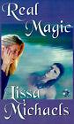 Real Magic by Lissa Michaels (Paperback / softback, 2001)