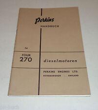 Betriebsanleitung / Handbuch Perkins Diesel Motor Typ 270 Stand 10/1969