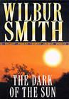 The Dark of the Sun by Wilbur Smith (Hardback, 2000)