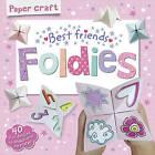 Paper Craft Foldies - Best Friends by Walker Books Australia (Paperback, 2016)