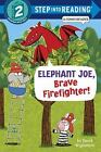 Step into Reading Comic Reader: Elephant Joe, Brave Firefighter! by David Wojtowycz (2015, Paperback)
