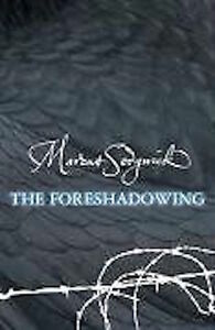 MARCUS-SEDGWICK-THE-FORESHADOWING-BRAND-NEW