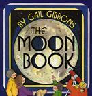 Avenues: The Moon Book by Josefina Villamil Tinajero, Deborah J. Short, Alfredo Schifini and Gail Gibbons (2003, Picture Book)