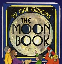 Avenues: The Moon Book by Josefina Villamil Tinajero, Deborah J. Short, Alfredo Schifini and Gail Gibbons (2003, Picture Book)
