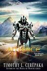 Alliance: Two Worlds Book #2 by Timothy L Cerepaka (Paperback / softback, 2015)