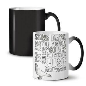 Pigeon Life Saying Funny NEW Colour Changing Tea Coffee Mug 11 oz | Wellcoda