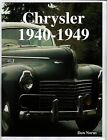 Chrysler- The Golden Age 1940-1949 by Don Narus (Paperback, 2009)