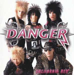 DANGER-California-Red-EP-CD-R-2007-Glam-Sleaze-Metal-NEW