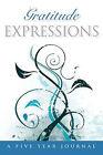 Gratitude Expressions by Peggy R Hoyt, Deborah C Roser (Hardback, 2009)