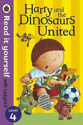 1 of 1 - Harry and the Dinosaurs United - Read it Yourself with Ladybird: Level 4 by Ian