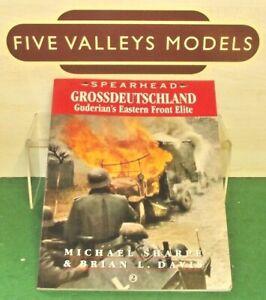 GROSSDEUTSCHLAND : Guderians Eastern Front Elite (Spearhead Series  2)