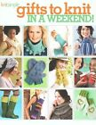 Gifts to Knit in a Weekend by Editors of Sixth&Spring Books (Paperback, 2014)