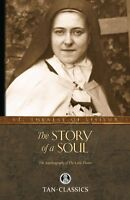 The Story Of A Soul: The Autobiography Of The Little Flower (tan Classics) By St on sale