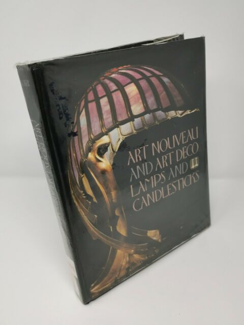 Art Nouveau And Art Deco Lamps And Candlesticks Illustrated Reference Book