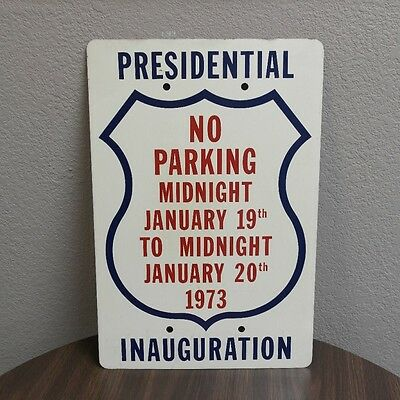 Richard Nixon 1973 Inauguration No Parking Sign
