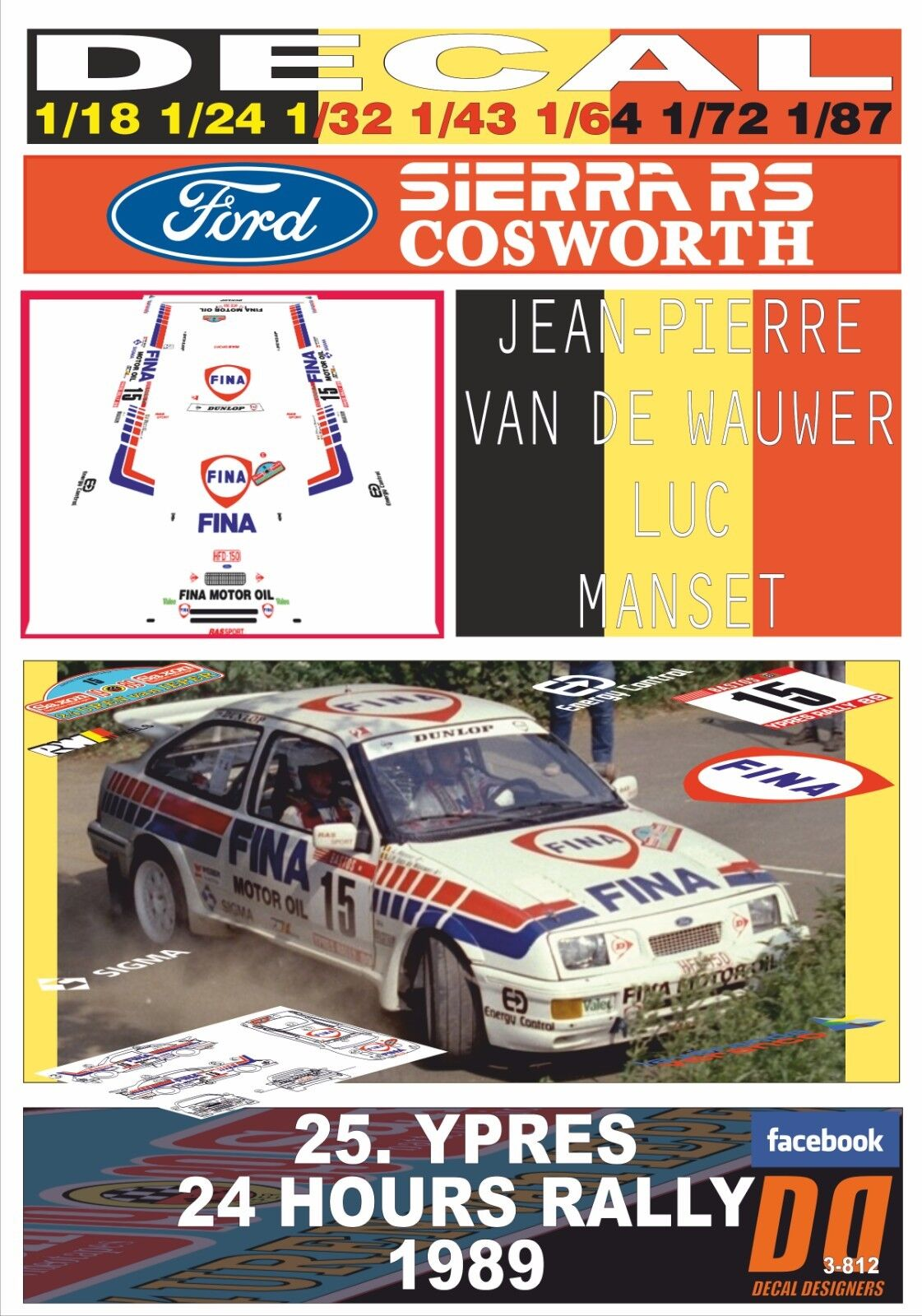 DECAL FORD SIERRA RS COSWORTH J-P.VAN DE WAUWER YPRES 24 24 24 HOURS R. 1989 3rd (01) 07e67b