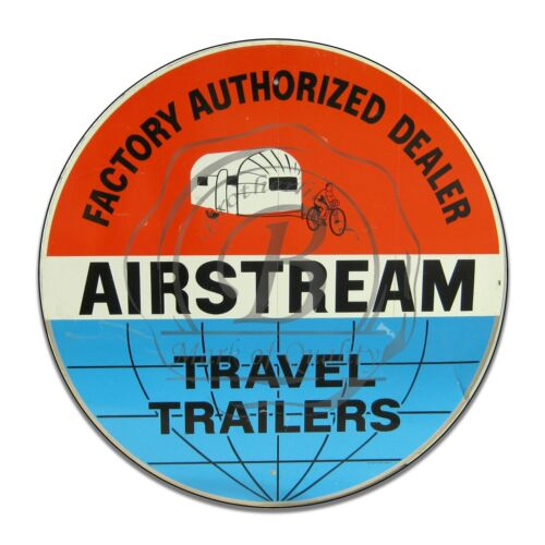 Airstream  Authorized Dealers Travel Trailers Reproduction Circle Aluminum Sign