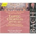 Johann Sebastian Bach - Bach: Liepzig Chorales, BWV 652-667 (2000)